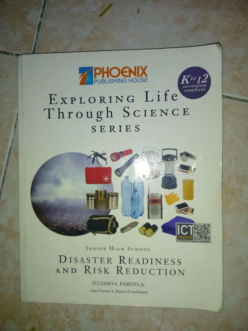 Disaster Readiness and Risk Reduction Exploring Life Through Science Phoenix SHS K-12