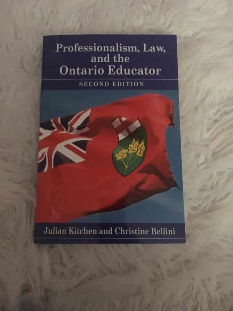 PROFESSIONALISM, LAW, and the ONTARIO EDUCATOR TEXTBOOK