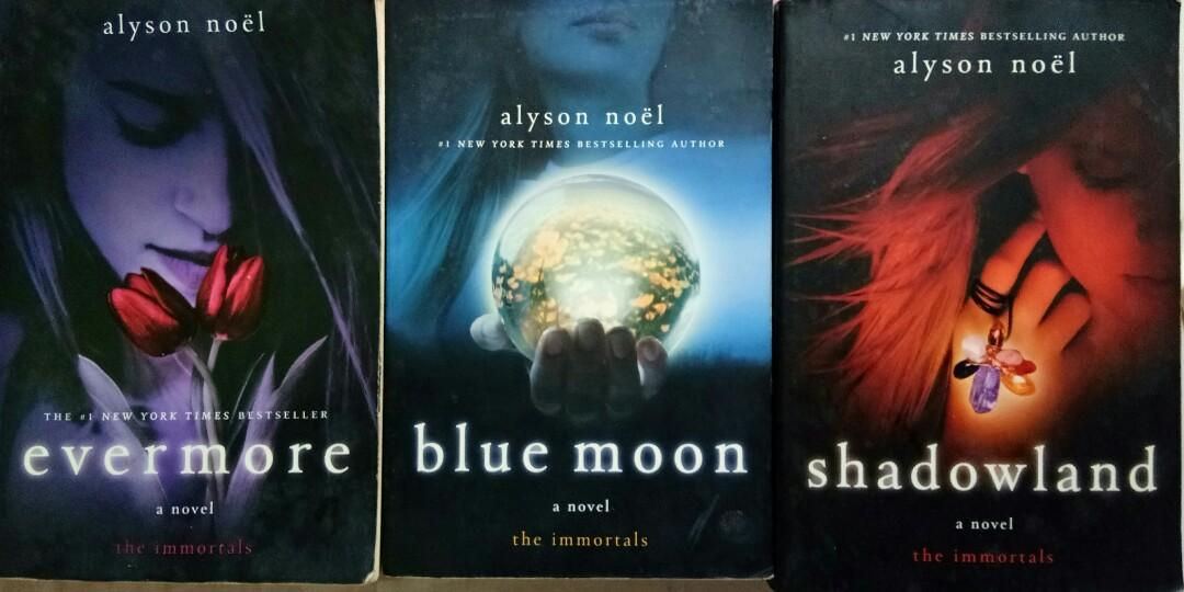 The Immortals (Set - Evermore, Blue Moon,  Shadowland) - Alyson Noel