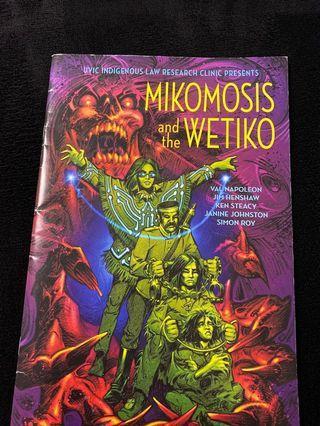 Mikomosis and the wetiko