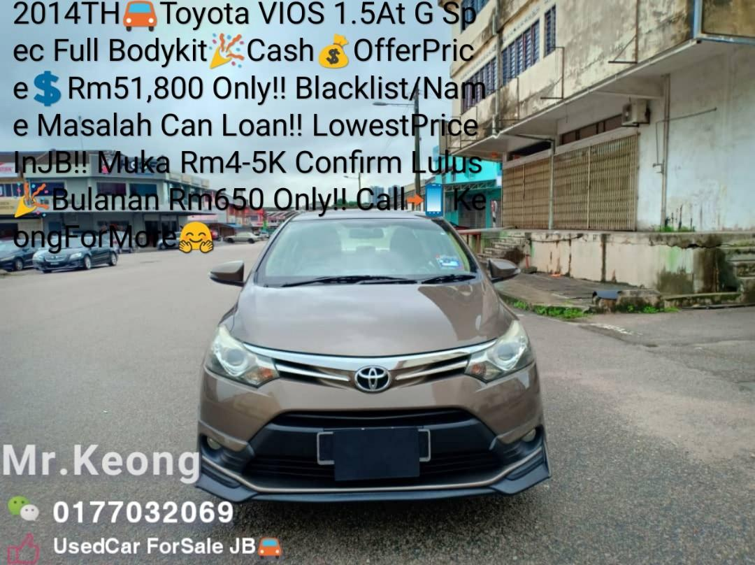 2014TH🚘Toyota VIOS 1.5At G Spec Full Bodykit🎉Cash💰OfferPrice💲Rm51,800 Only!! Blacklist/Name Masalah Can Loan‼LowestPrice InJB‼Muka Rm4-5K Confirm Lulus🎉Bulanan Rm650 Only!! Call📲 KeongForMore🤗