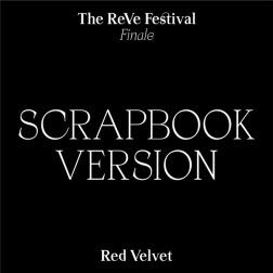 [PRE ORDER] RED VELVET - REPACKAGE ALBUM [THE REVE FESTIVAL FINALE] SCRAPBOOK VER.