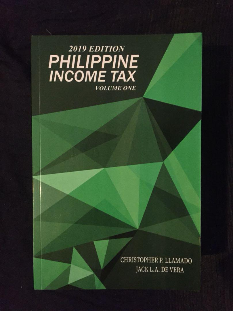 Authentic Philippine Income Tax 2019 Vol. 1 by Llamado & De Vera