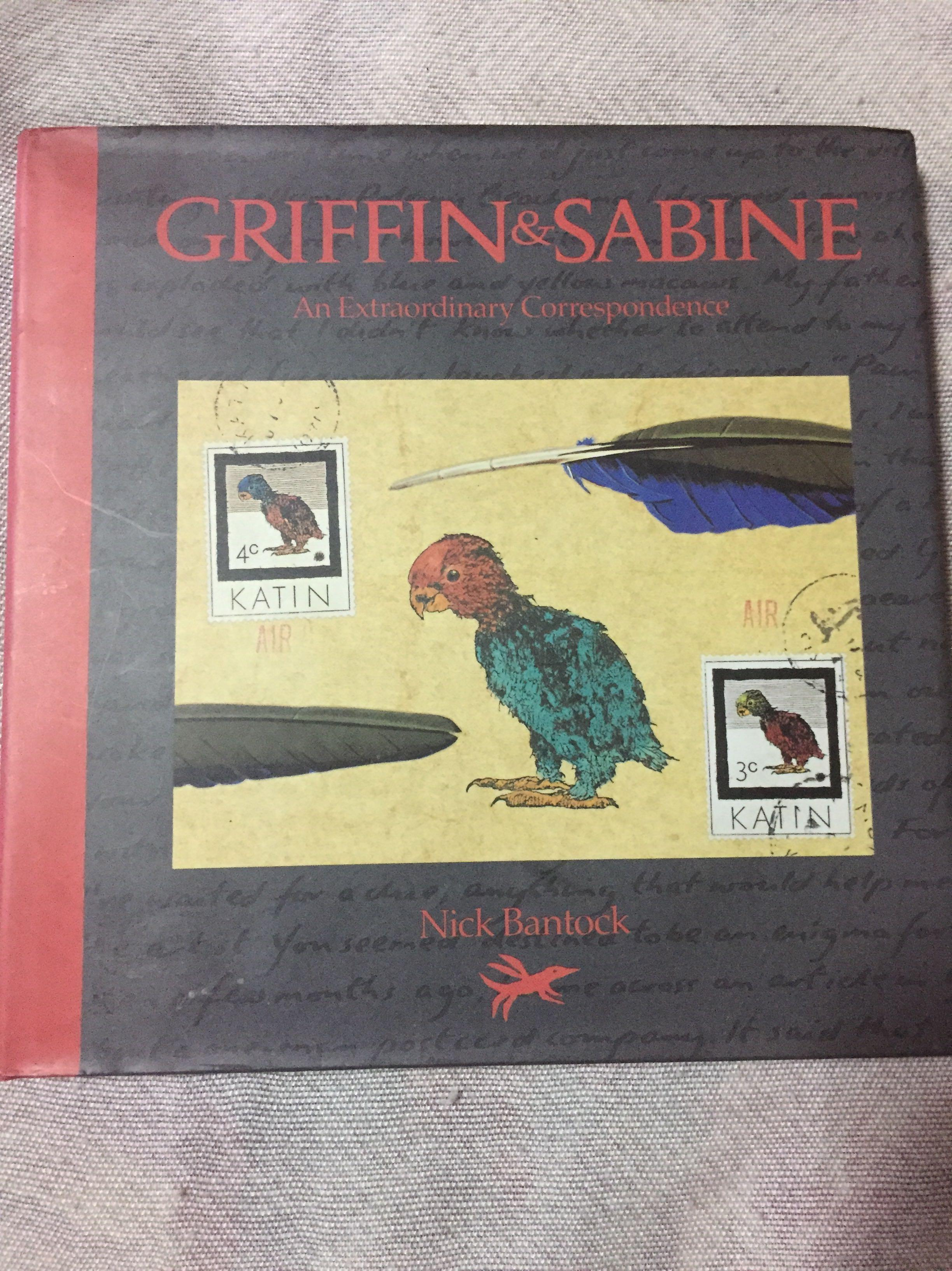 Griffin and Sabine An Extraordinary Correspondence by Nick Bantock
