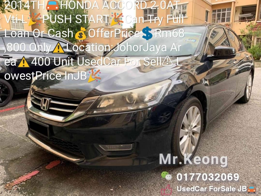 2014TH🚘HONDA ACCORD 2.0AT Vti-L🎉PUSH START🎉Can Try FullLoan Or Cash💰OfferPrice💲Rm68,800 Only⚠️Location:JohorJaya Area⚠️400 Unit UsedCar For Sell ⚠Lowest Price InJB🎉