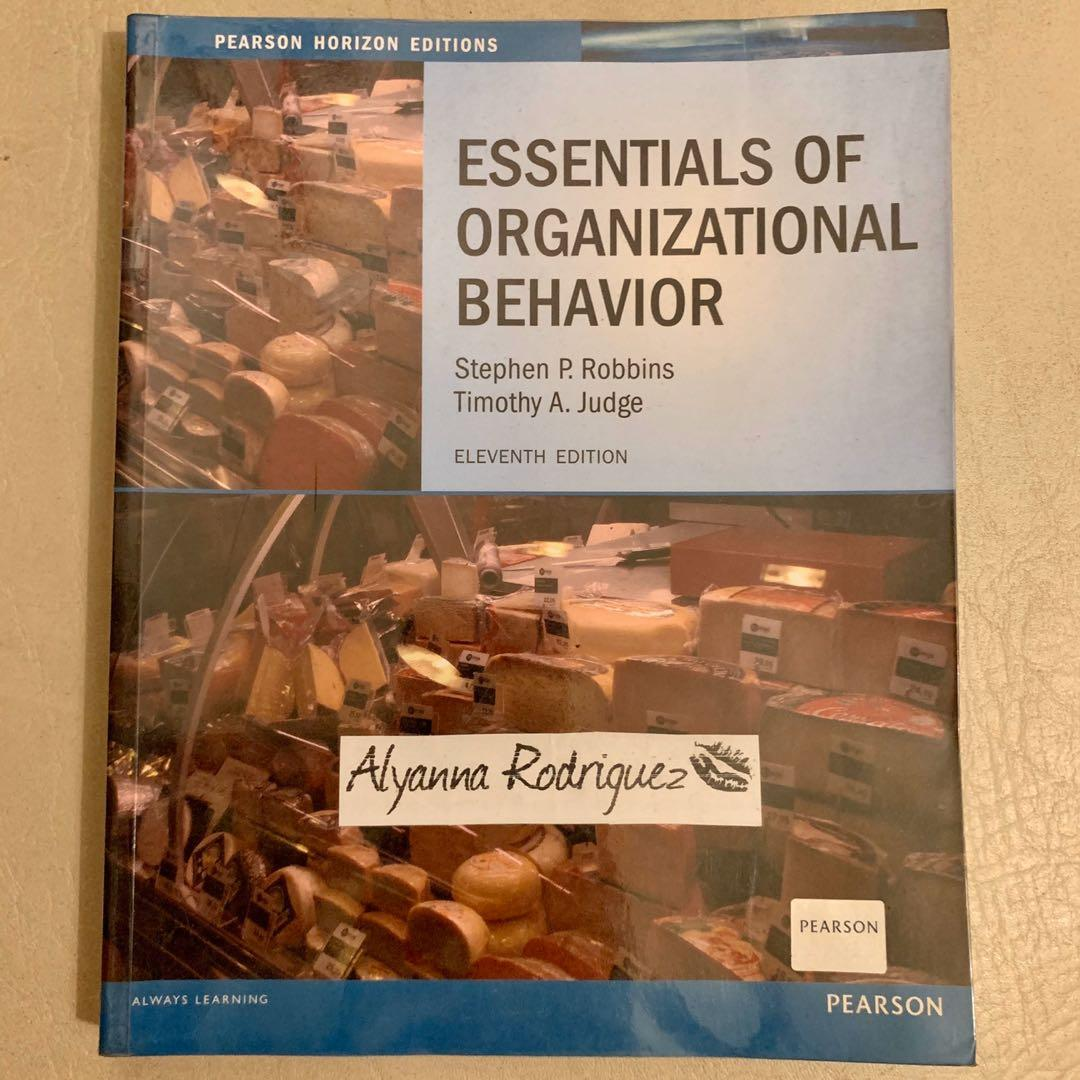 Essentials of Organizational Behavior by Stephen Robbins and Timothy Judge (Read description before asking questions)