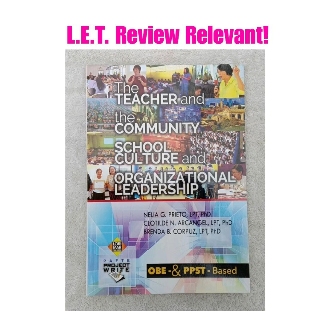 L.E.T. Review: TEACHER & COMMUNITY, SCHOOL & CULTURE & ORGANIZATIONAL LEADERSHIP, Lorimar Publishers