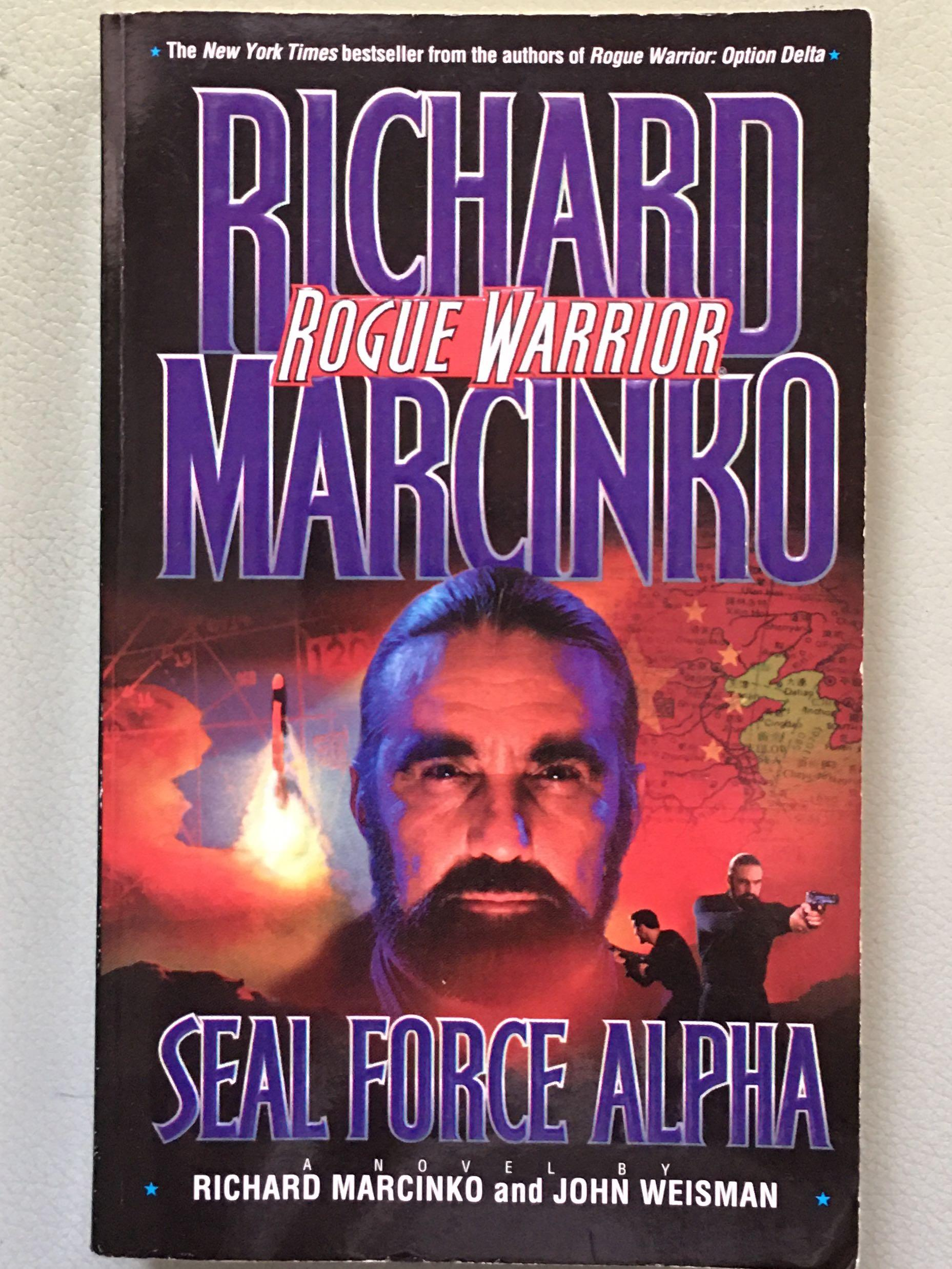 ROGUE WARRIOR: Seal Force Alpha_by RICHARD MARCINKO & John Weisman_Black Ops fiction