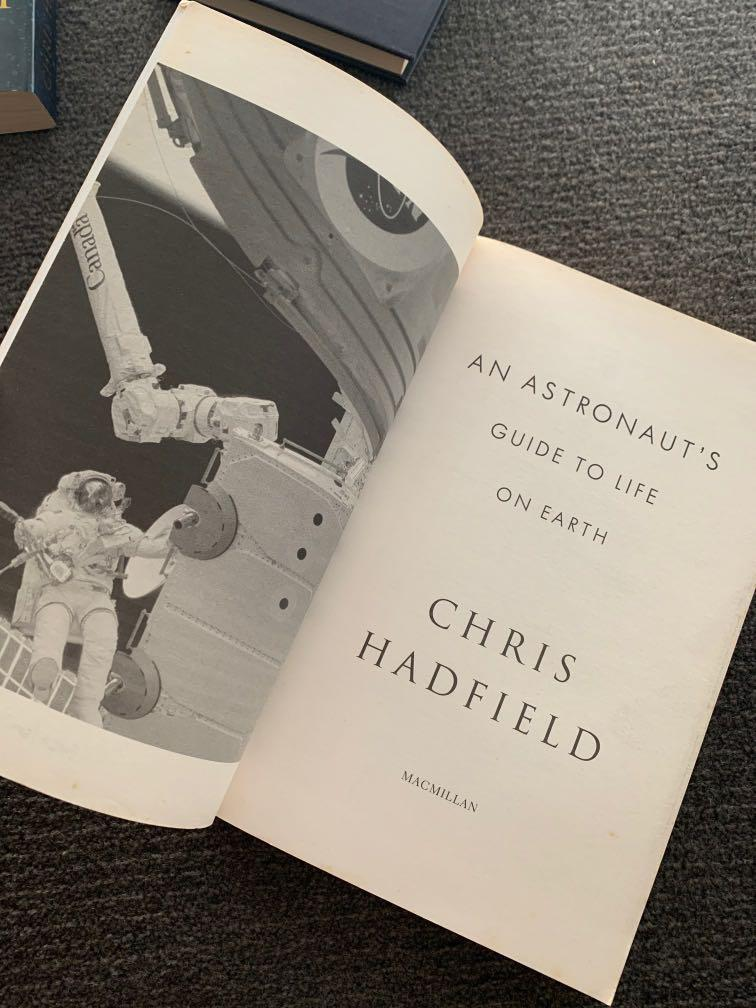 Chris Hadfield - An Astronaut's Guide to Life on Earth