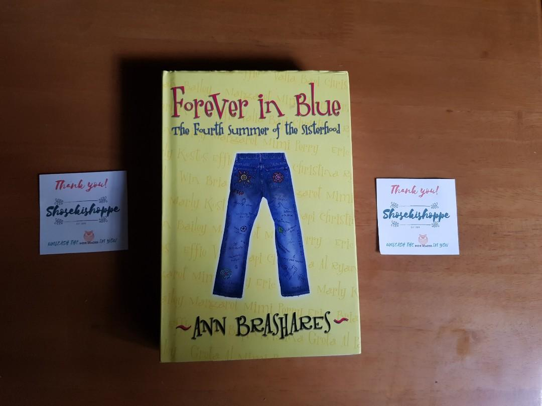 Forever in Blue (The Fourth Summer of the Sisterhood) by Ann Brashares