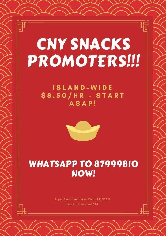 10 x CNY Snacks Promoters @ Islandwide ! Start ASAP!