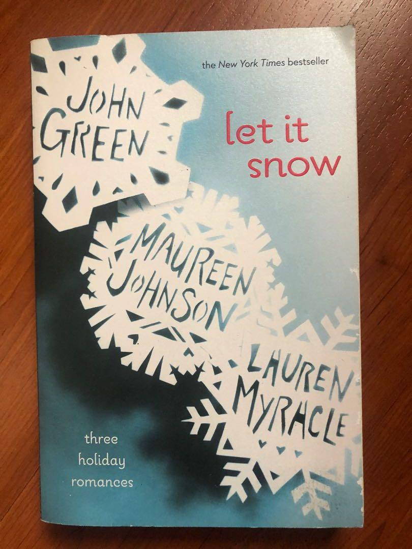 Let it snow book by John Green, Maureen Johnson & Lauren Myrhcle