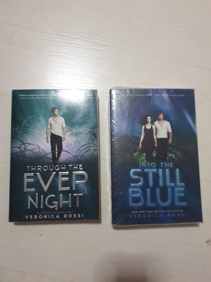 Through the Ever Night and Into the Steel Blue by Veronica Rossi