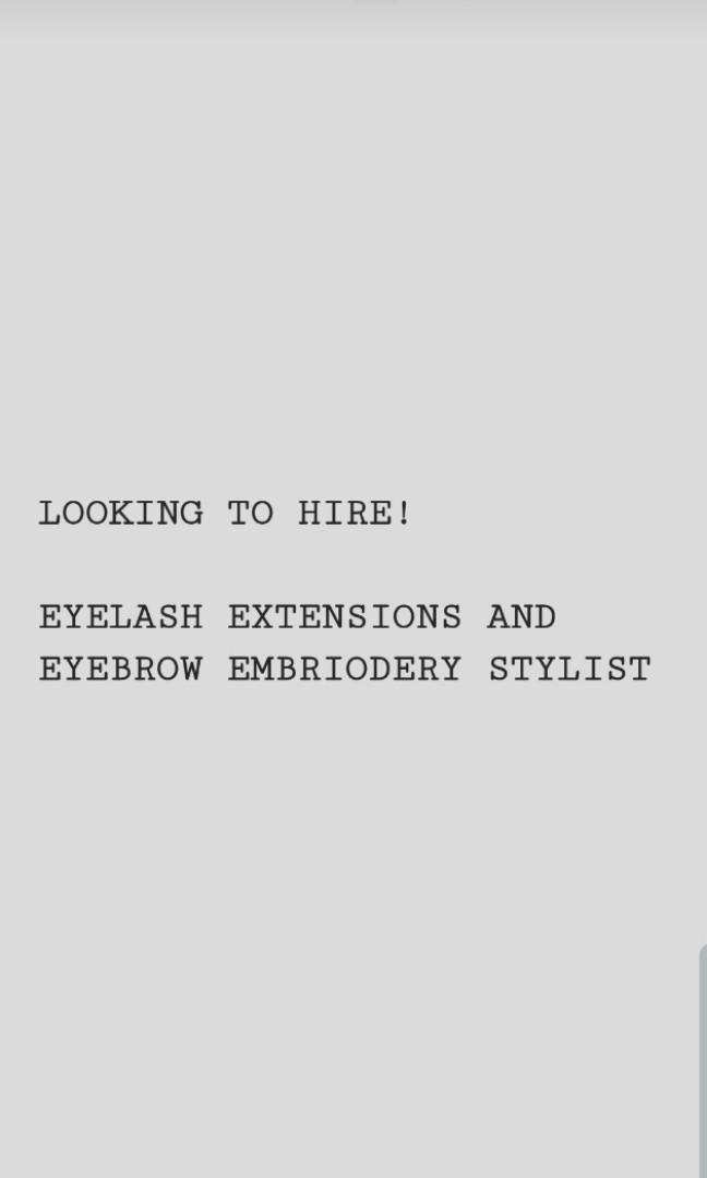 Looking for Eyelash Extensions/ Eyebrow embroidery stylist