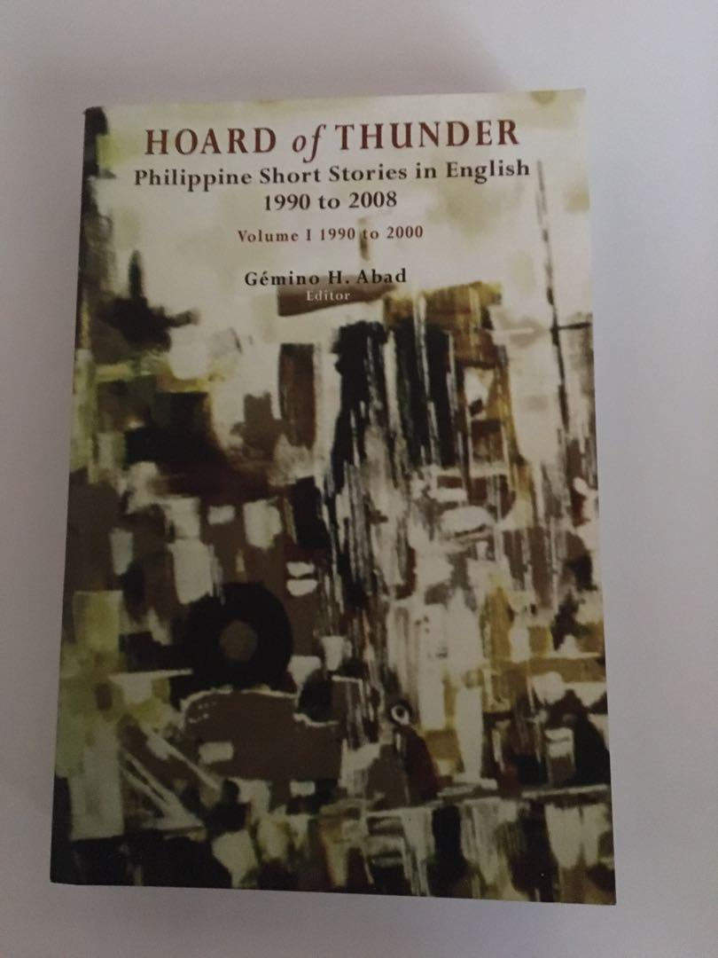 Hoard of Thunder: Philippine Short Stories in English from 1990 to 2008 (Volume 1 and 2)