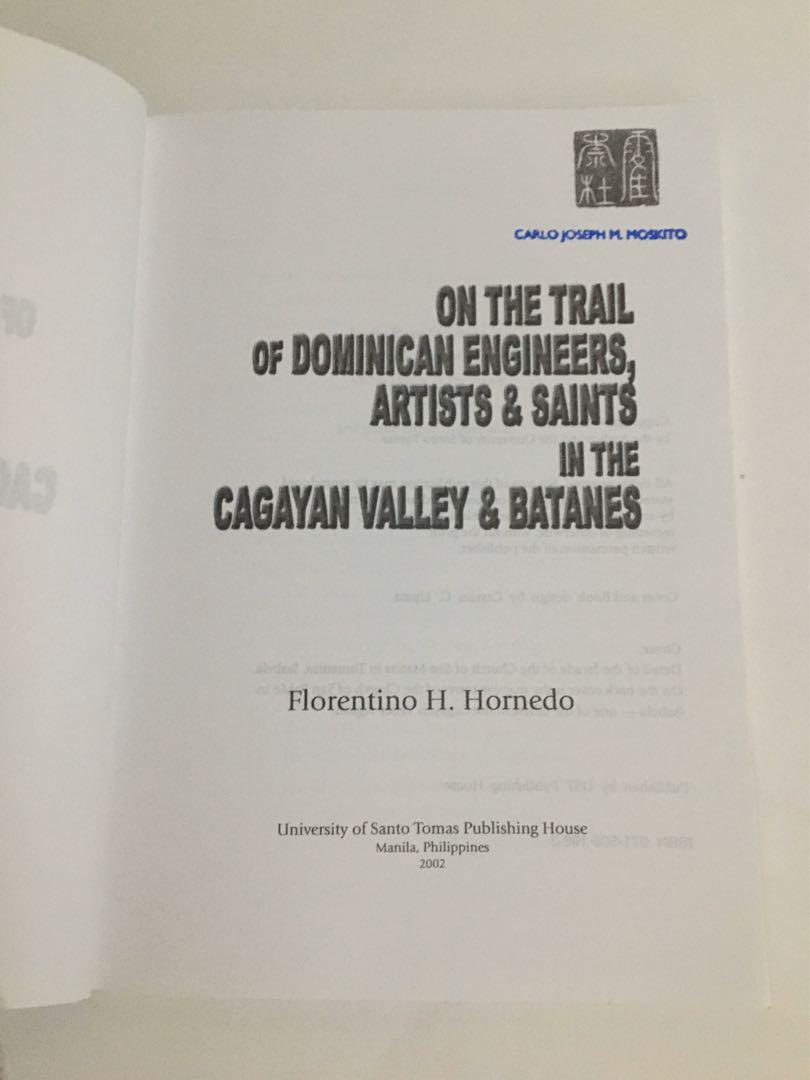 On the Trail of Dominican Engineers, Artists, and Saints in the Cagayan Valley and Batanes by Florentino Hornedo