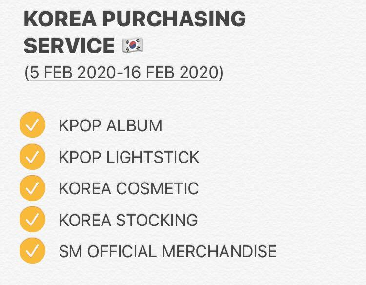 KOREA PURCHASING SERVICE ( EXO, BTS, GFRIEND, BLACKPINK, SEVENTEEN, GOT7, SUPER JUNIOR, RED VELVET, ASTRO, TWICE AND OTHERS) ( LANEIGE, NATURAL REPUBLIC, ETUDE, FACE SHOP, etc)