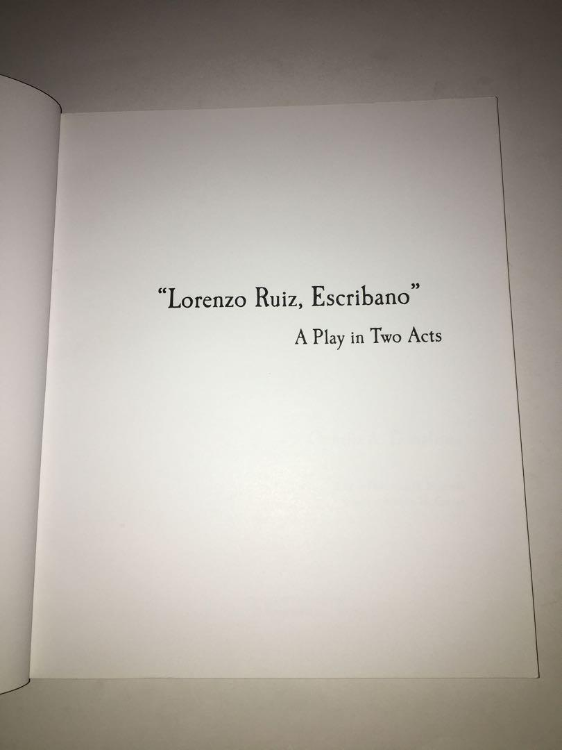 Lorenzo Ruiz, Escribano:  A Play in Two Acts (with a Filipino Translation)