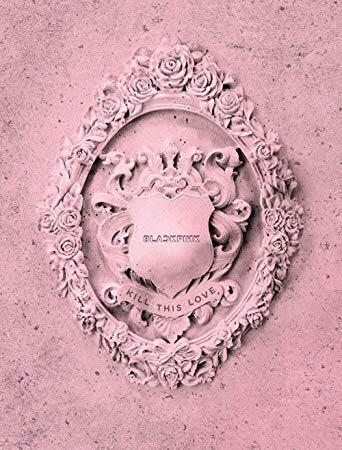(SEALED) BLACKPINK 2nd Mini Album (KILL THIS LOVE) PINK VER.