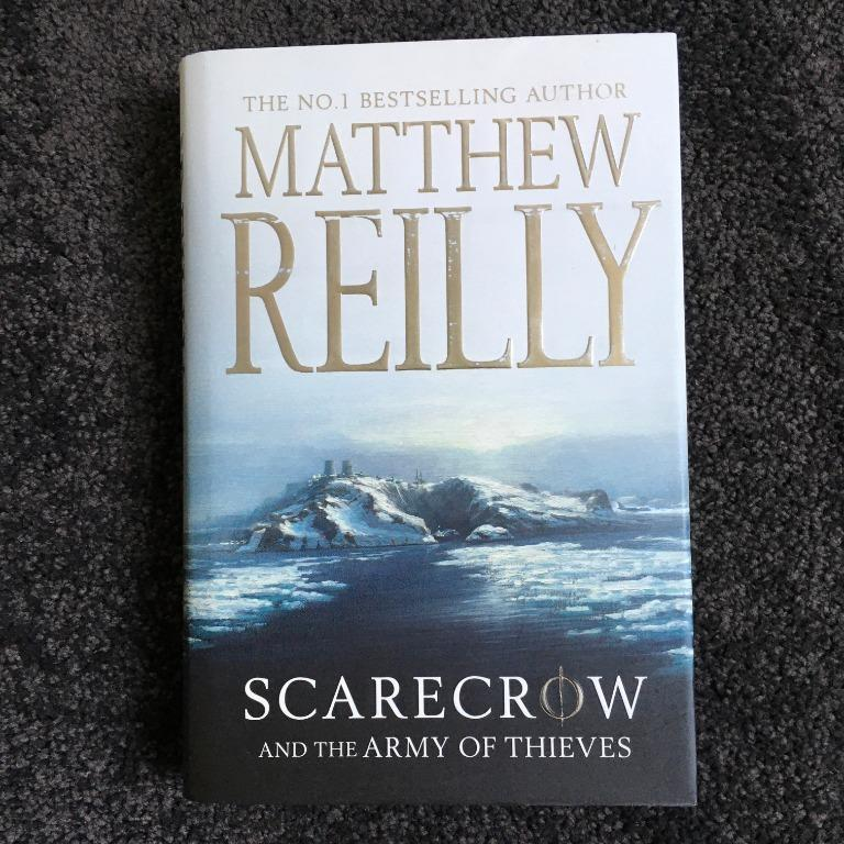 Scarecrow and the Army of Thieves by Matthew Reilly (Hardback, 2011)