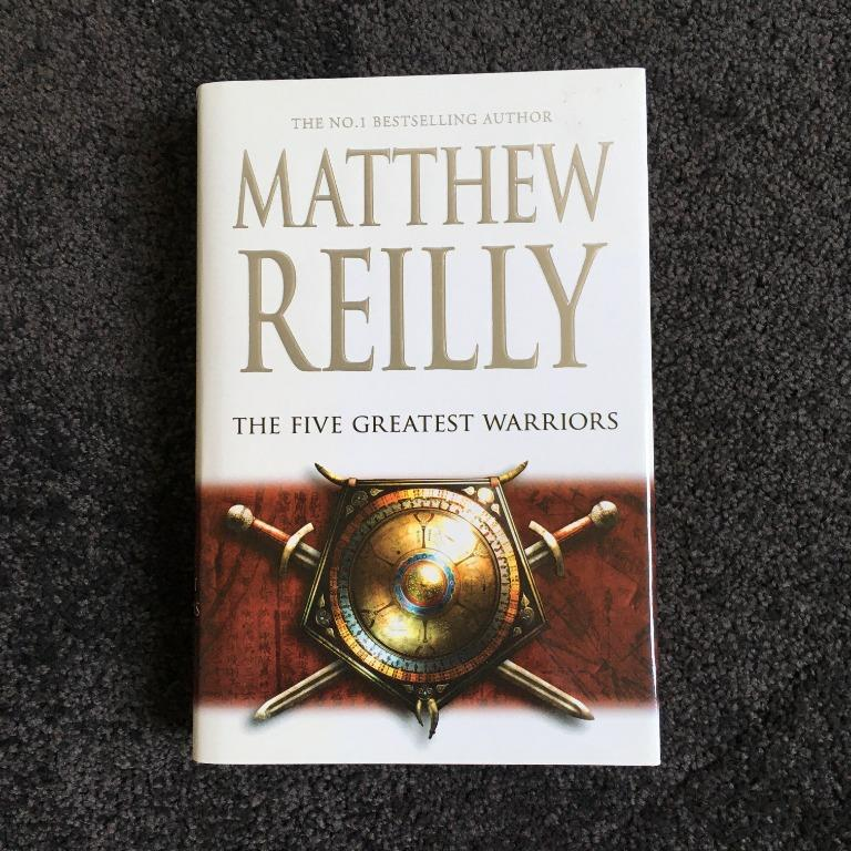 The Five Greatest Warriors by Matthew Reilly (Hardback, 2009)