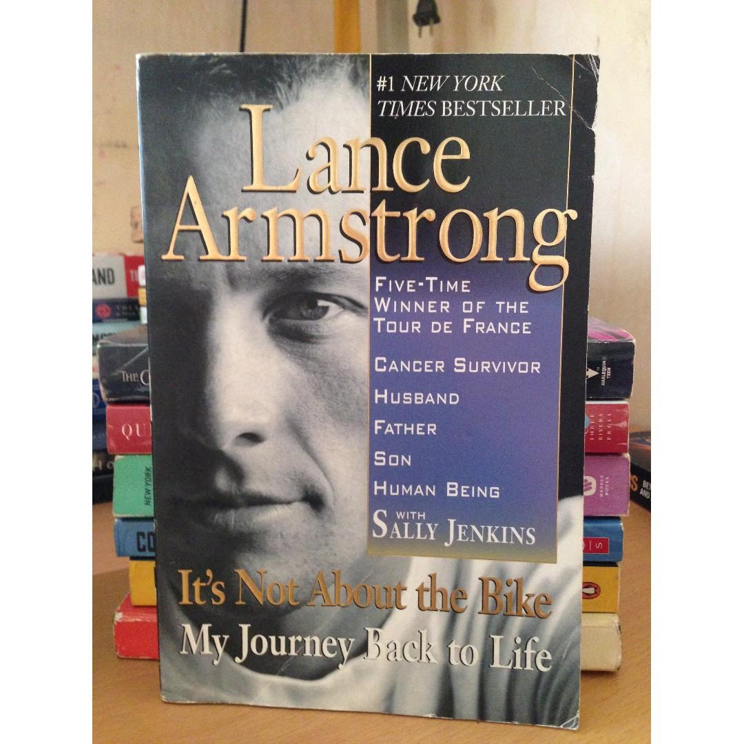 It's Not About the Bike: An Autobiography by Lance Armstrong (with Sally Jenkins)