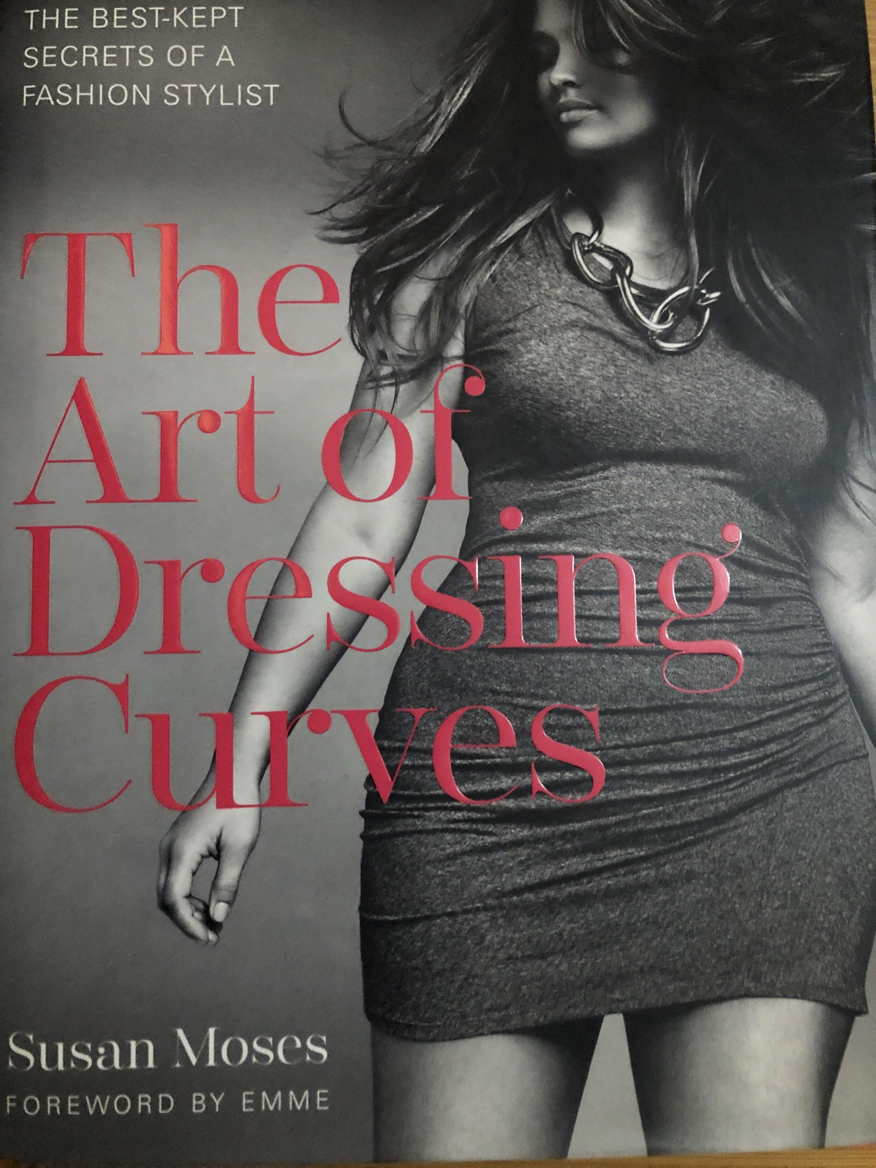 The Art of Dressing Curves HB by Susan Moses PLUS size dressing