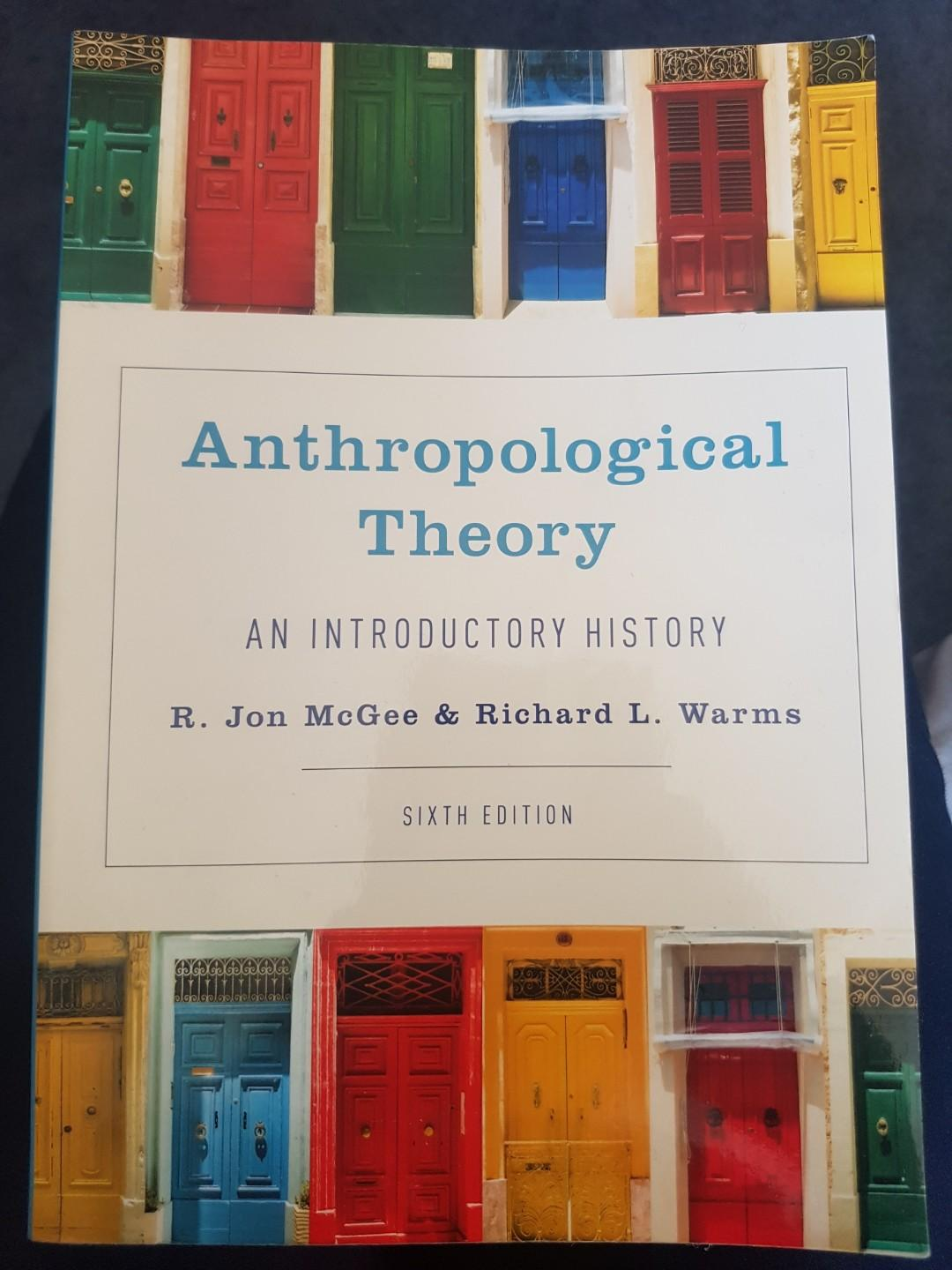 Anthropological Theory: An Introductory History - Anth 361