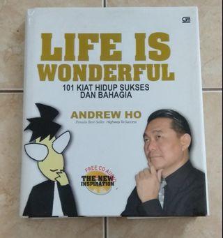 Buku Motivasi : Life is Wonderful by Andrew Ho