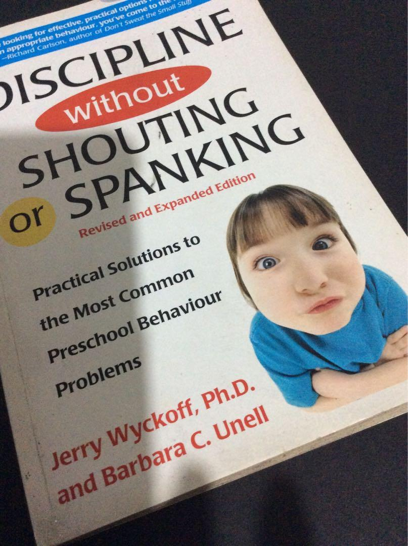 """""""How to Discipline without Shouting or Spanking"""" book/2002/USA"""