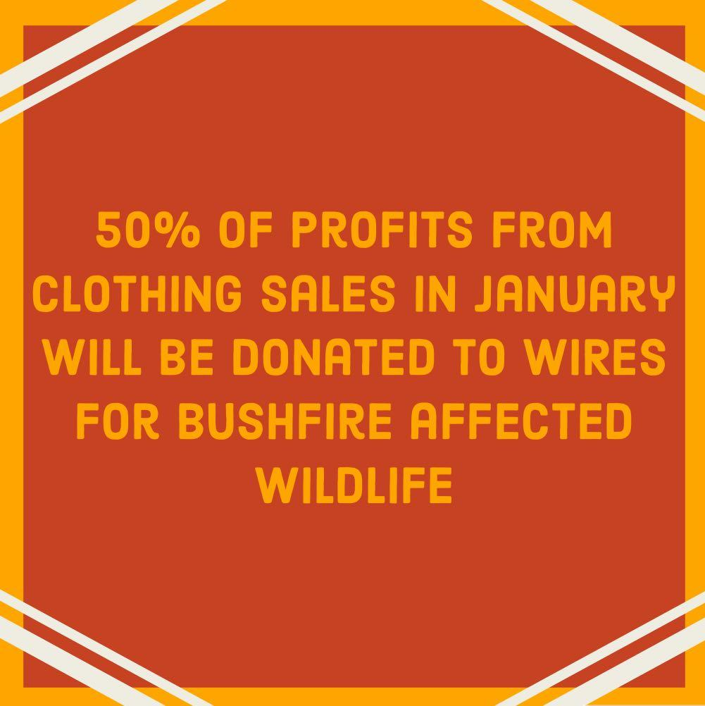 Bushfire fundraising 50% of clothing sales going to WIRES