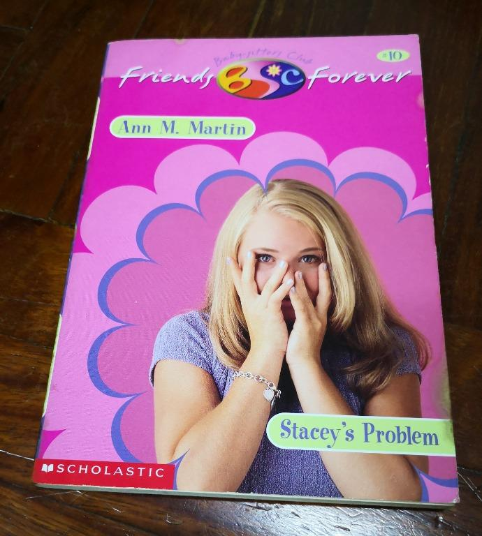 Stacey's Problem #10 The BABYSITTERS CLUB Friends Forever (Ann M. Martin, 2000)