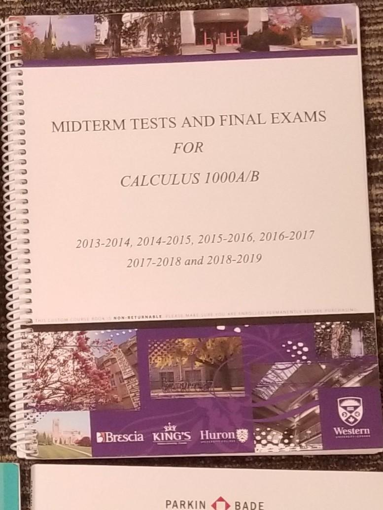 Calculus 1000 Past Midterms & Finals Booklet (from UWO BookStore)