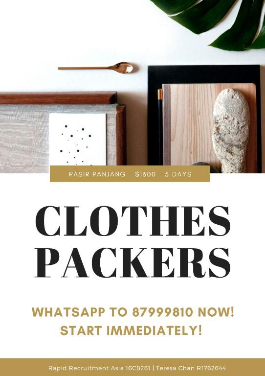 Clothes Packers @ West/Central ($1600++/ 5 days!)