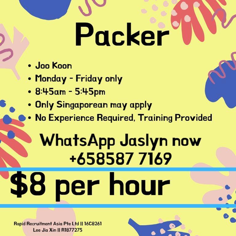 Immediate Hiring!!$8 per hour - Packer - Joo Koon - 5 Days