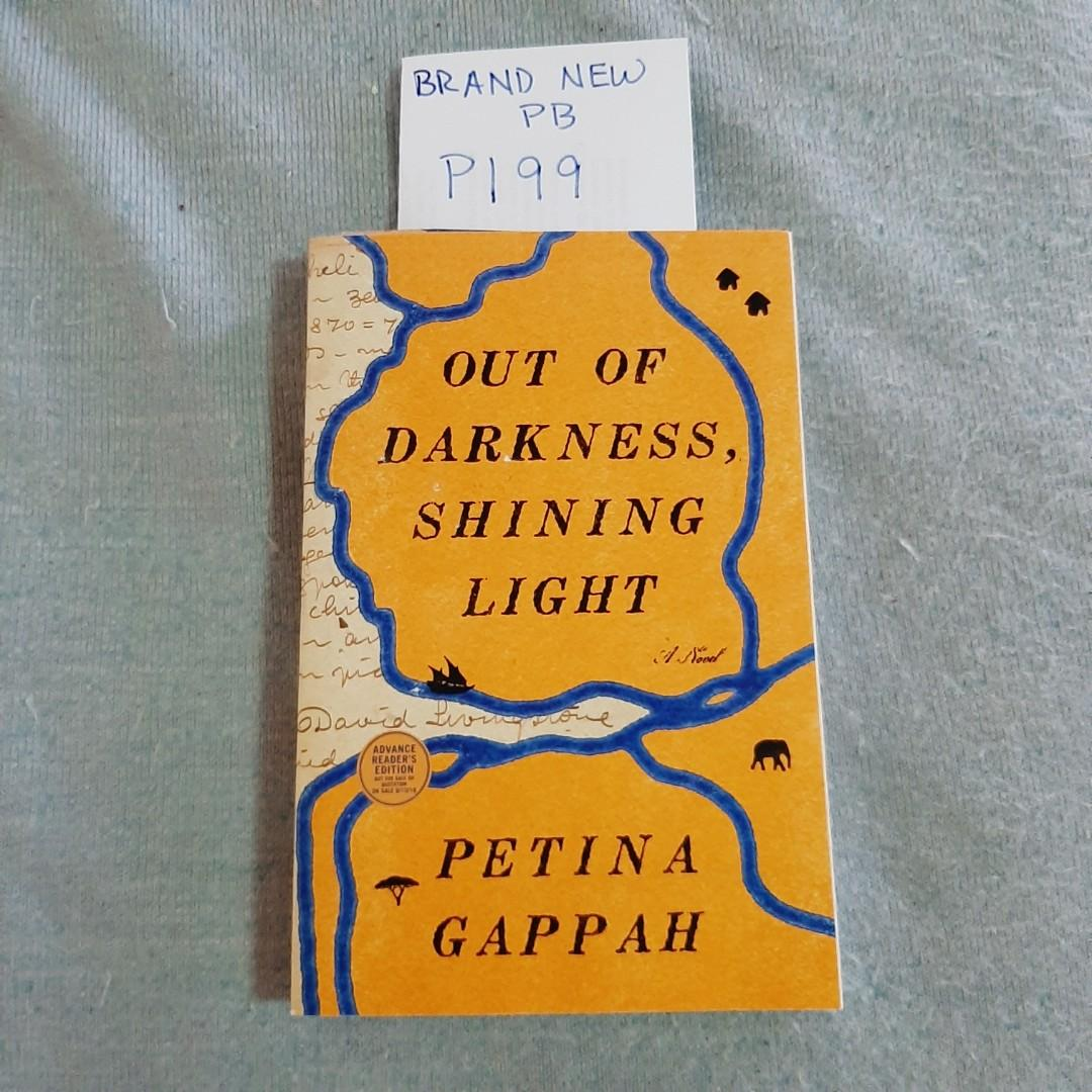 BRAND NEW PAPERBACK: Out of Darkness, Shining Light by Pettina Gappah