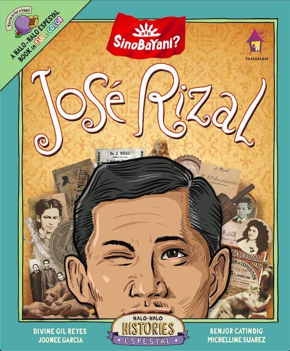 Halo-Halo Espesyal Sino BaYani? Jose Rizal | English | Tahanan Books | Children's Book