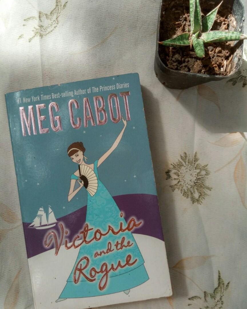 Victoria and the Rogue by Meg Cabot (No. 1 NYT Bestselling Author for The Princess Diaries book series)