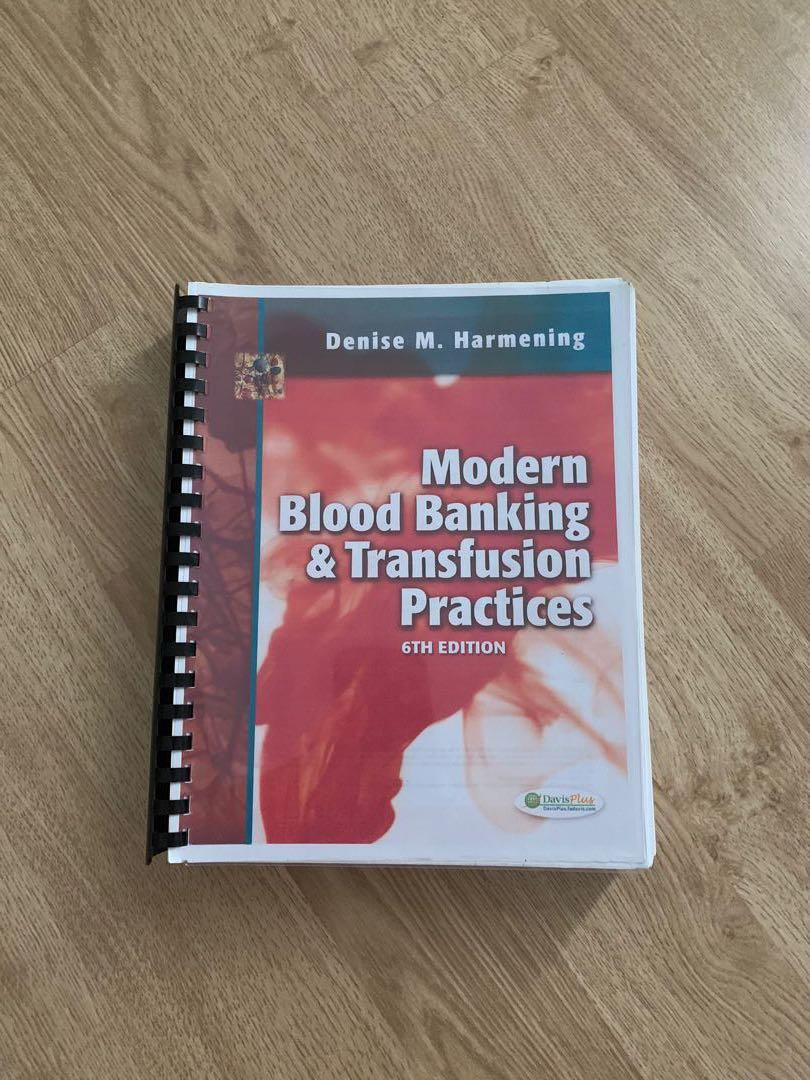 Harmening 6th Edition Modern Blood Banking and Transfusion Practices