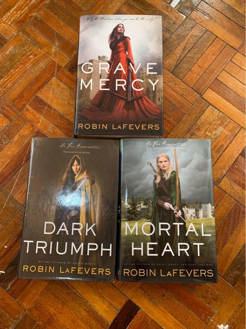 His Fair Assassin by Robin LaFevers (Grave Mercy, Dark Triumph, Mortal Heart)