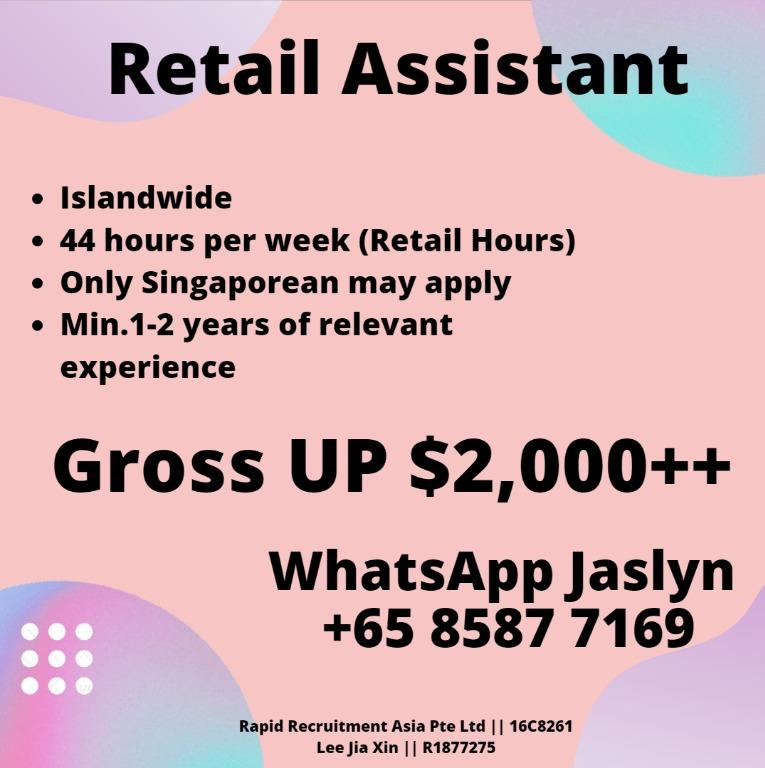 🌟🌟Retail Sales Assistant(Gross UP $2k++/ Islandwide)