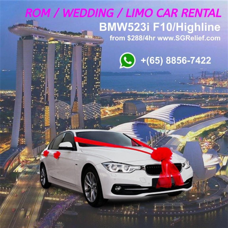 宝马白色婚车服务  Wedding Car BMW523i F10/Highline - White. Whatsapp 87903731/91803667