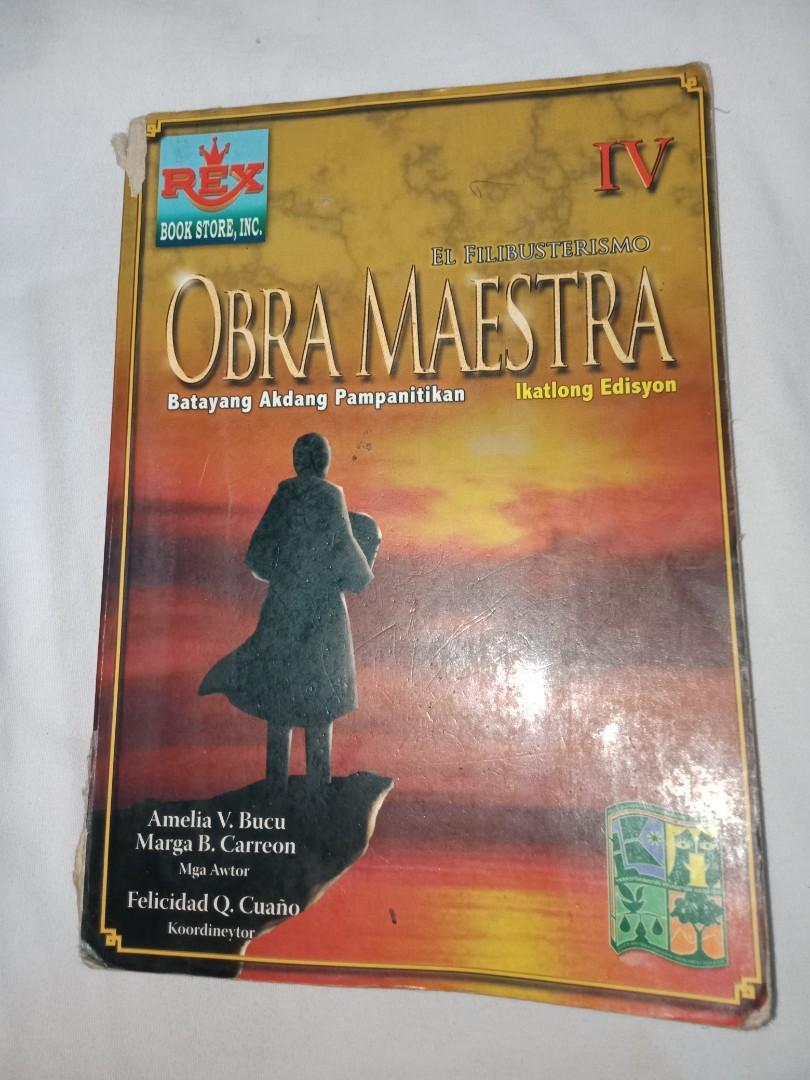 El Filibusterismo- Obra Maestra Batayang Akdang Pampanitikan ( Ikatlomg Edisyon)