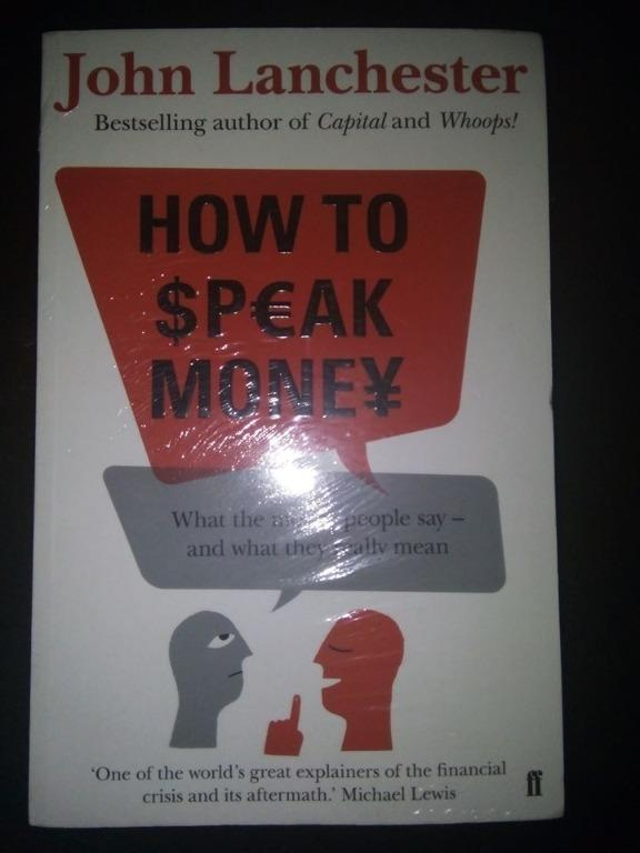 How to Speak Money (Business / Finance / Trading / Marketing / Economics /Self Help)