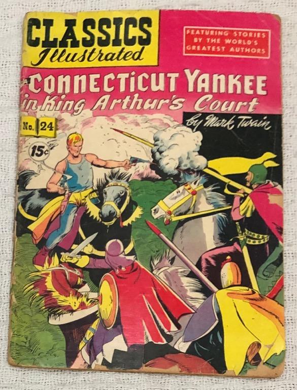 Classics Illustrated Comics No. 24 (1945): A Connecticut Yankee in King Arthur's Court