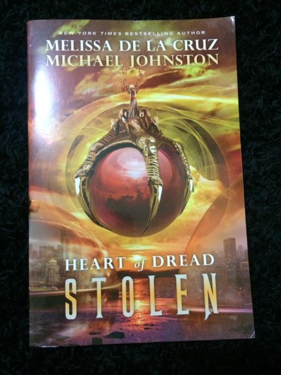 Stolen Heart of Dread Stolen by Melissa Dela Cruz & Michael Johnston