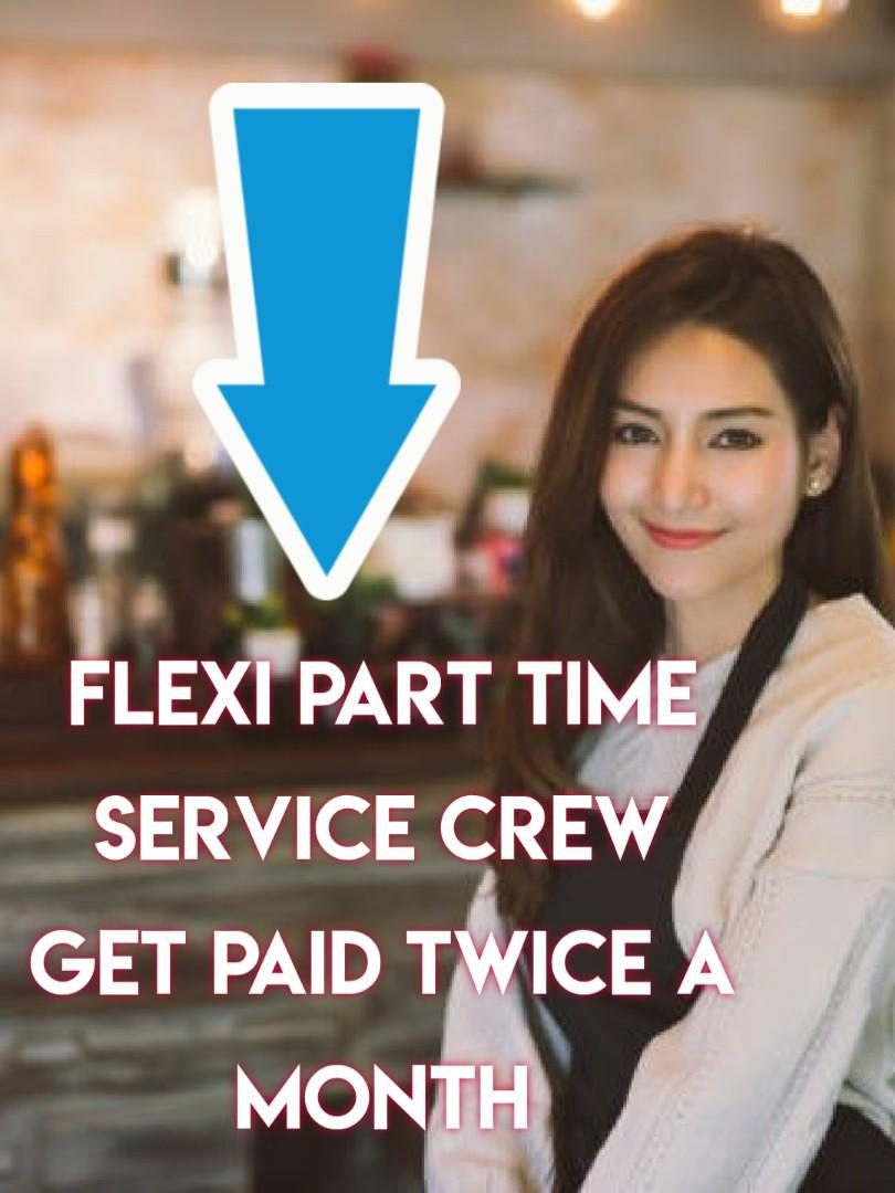 Flexible Part Time Service Crew