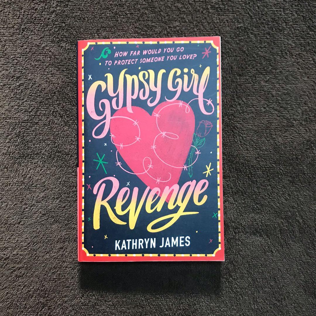 Gypsy Girl: Revenge -How far will you go to protect someone you love?