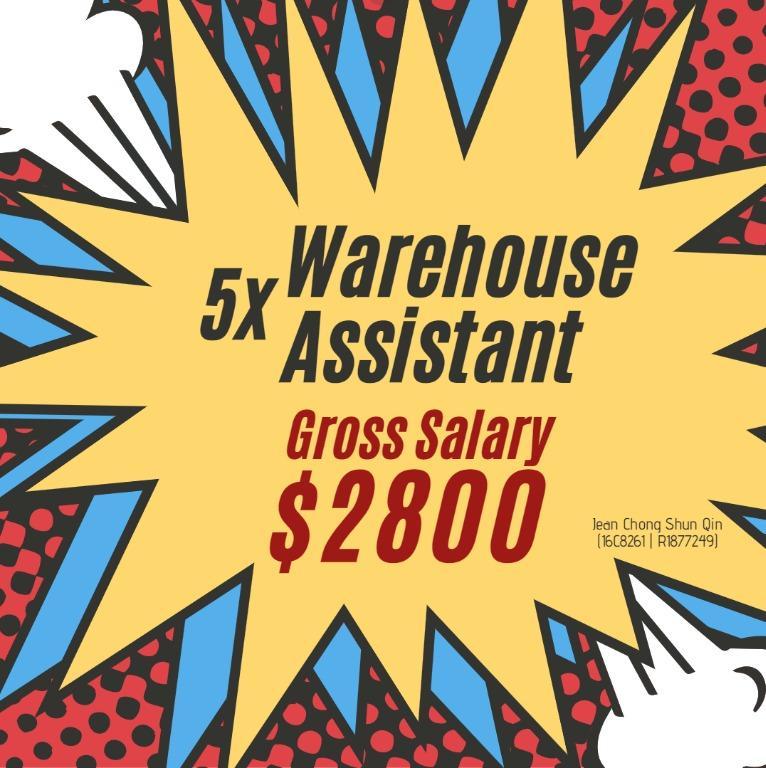 5x Warehouse Assistant @Changi (Gross $2800 /High OT)
