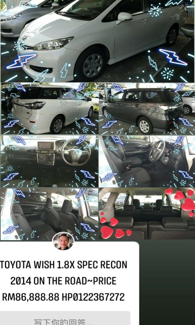 TOYOTA WISH 1.8 X SPEC YEAR2014~RECON New unregistered  Loan 9year/RM913monthy ON THE ROAD PRICE~RM86,888.88👍HP0122367272SENGSENG☺🙏
